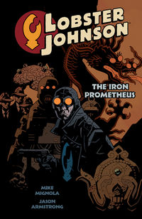 Lobster Johnson: The Iron Prometheus Graphic Novel