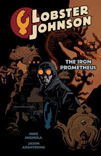 Lobster Johnson: The Iron Prometheus Graphic Novel