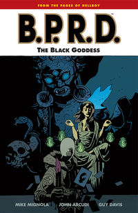 BPRD: The Black Goddess