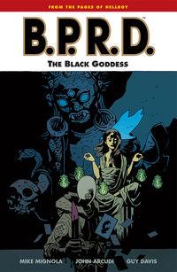 BPRD: The Black Goddess