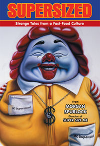 Supersized: Strange Tales From A Fast-Food Culture TPB