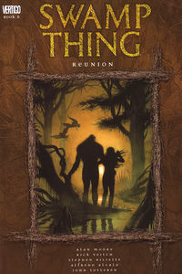 Swamp Thing TPB Vol. 6 Reunion