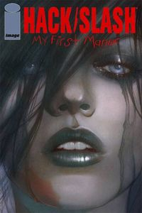 Frison's Hack/Slash My First Maniac #1 Cover.