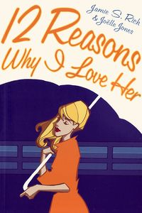 12 Reasons Why I Love Her Graphic Novel