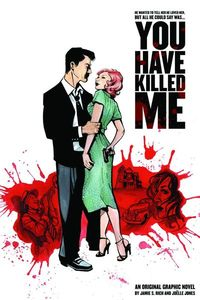 You Have Killed Me Graphic Novel