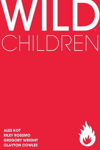 Wild Children Ales Kot