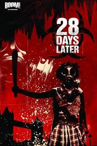 28 Days Later TPB Vol. 02 Bend In The Road