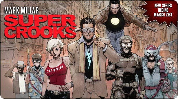 New Supercrooks series by Mark Millar starts in March!