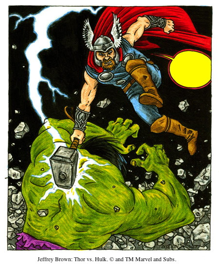 Jeffrey Brown: Thor vs. Hulk. © and TM Marvel and Subs.