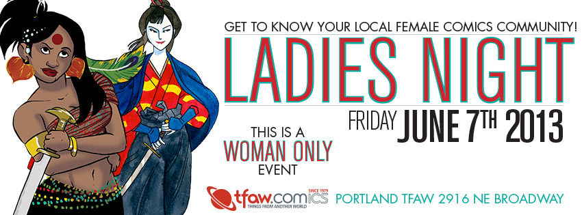 Come to Ladies Night 6/7 at the Portland TFAW