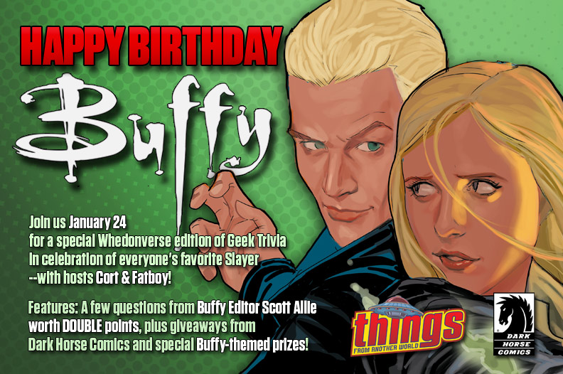 Happy Birthday Buffy: Whedonverse Geek Trivia