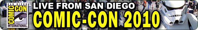 Live From San Diego Comic-Con 2010